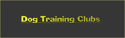 Dog Training Clubs